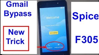 Spice F305 Gmail Bypass And Frp Reset Trick 2019