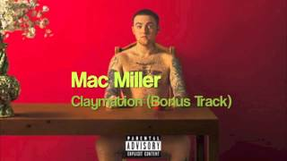 Mac Miller - Claymation (Bonus Track) (Watching Movies with the Sound Off)