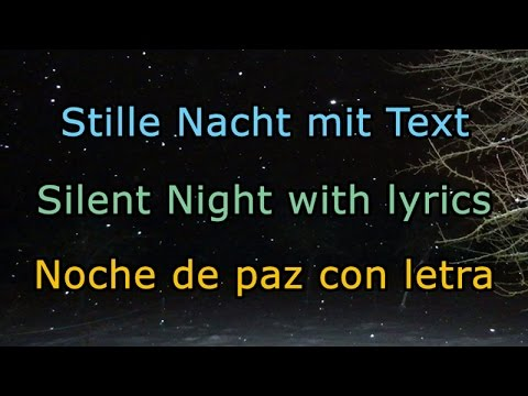 🎹 Stille Nacht mit Text, Silent Night with lyrics, Noche De Paz con letra