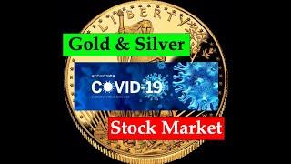 Gold & Silver Price Update - Coronavirus - Stock Market Crash - March 27, 2020