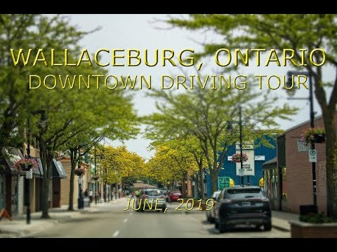 Wallaceburg, Ontario: Downtown Driving Tour (June, 2019)