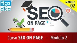 curso de seo on page descomplicado otimizando contedo com website auditor mdulo 2
