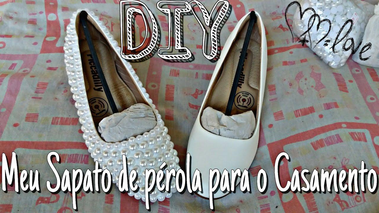 ff45a2c12 Meu Sapato de Noiva + Personalizado com Pérolas (DIY) #CasandoaosDezoito