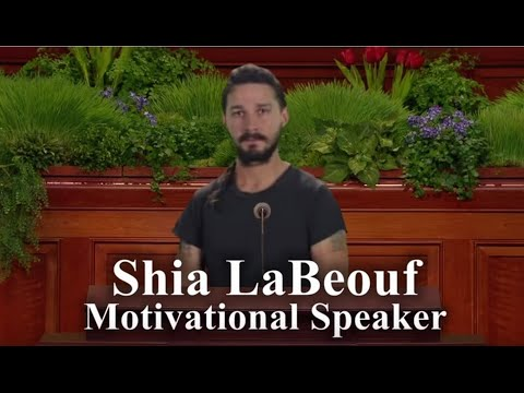 Do It  LDS General Conference  Shia LaBeouf