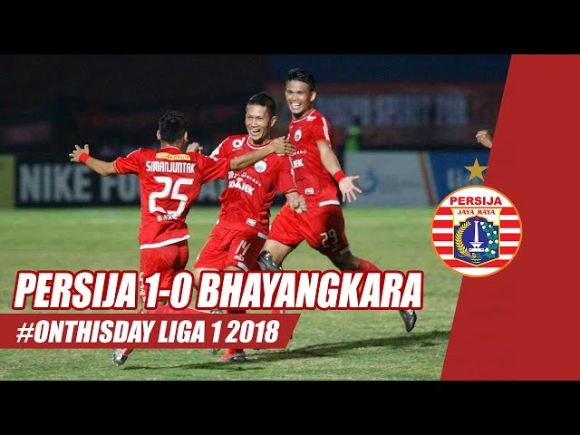#ONTHISDAY | Persija Jakarta 1-0 Bhayangkara FC (Liga 1 2018)