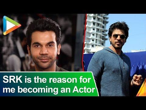 """Shah Rukh Khan is the reason for me becoming an Actor"": Raj Kumar Rao Mp3"