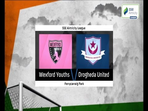 Highlights: Wexford Youths v Drogheda United