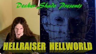 Hellraiser Hellworld Review