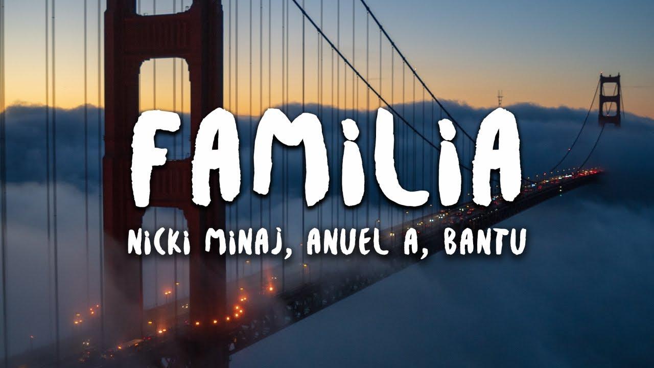 Nicki Minaj, Anuel AA, Bantu - Familia (Lyrics) (Spider-Man: Into the Spider-Verse)