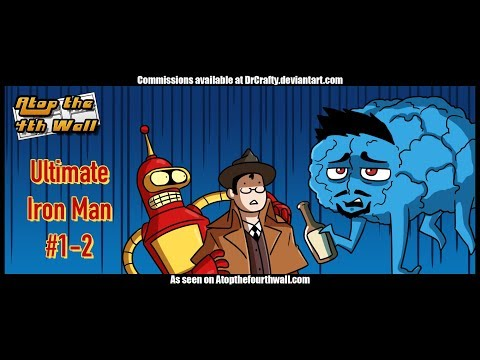 Ultimate Iron Man #1-2 - Atop the Fourth Wall