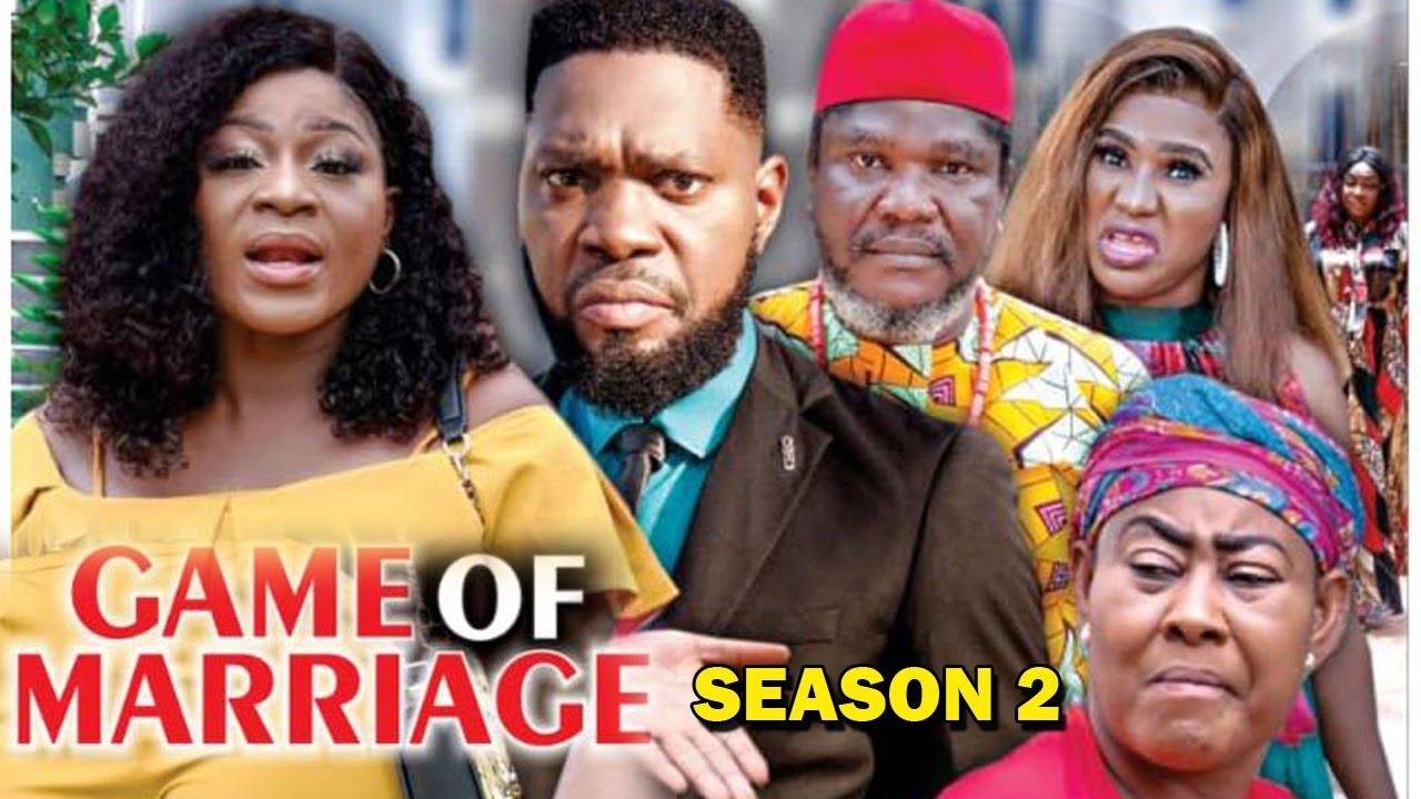 Download GAME OF MARRIAGE SEASON 2 (New Hit Movie) - Destiny Etiko 2020 Latest Nigerian Nollywood Movie