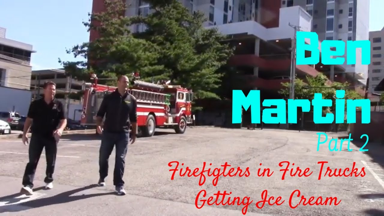 Firefighters in Fire Trucks getting Ice Cream - Ben Martin Part 2