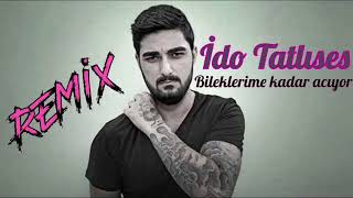 İdo Tatlıses - Bileklerime Kadar Acıyo ( DJ MHTTN Remix ) Video