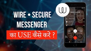 How to Use Wire • Secure Messenger ? screenshot 1
