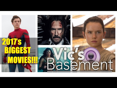 2017's Biggest Movies with HappyConsoleGamer!!! - Vic's Basement - Electric Playground
