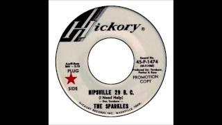 Sparkles - Hipsville 29 B.C. (I Need Help)