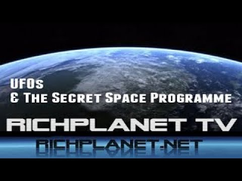 RichPlanet TV: UFOs vesves The Secret Space Programme