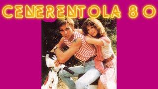 CENERENTOLA '80 (1984) Film Completo HD