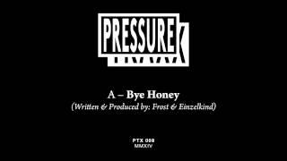 Frost & Einzelkind - Bye Honey