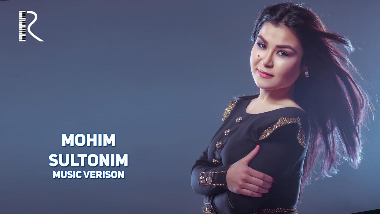 Mohim - Sultonim   Мохим - Султоним (music version)