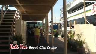 4. Bali Hai Beach Club Cruise