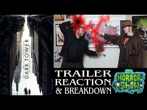 """The Dark Tower"" 2017 Stephen King Movie Trailer Reaction – The Horror Show"