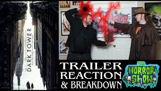 """The Dark Tower"" 2017 Stephen King Movie Trailer Reaction - The Horror Show"