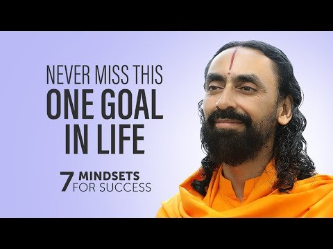 Never Miss this One Goal in Life | 7 Mindsets For Success & Happiness Part 2