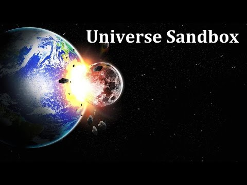 Столкновение Луны с Землей [Universe Sandbox 2] - симулятор космоса