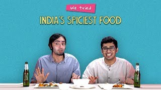 We Tried India&#39s Spiciest Food  Ft. Akshay &amp Rohit  Ok Tested