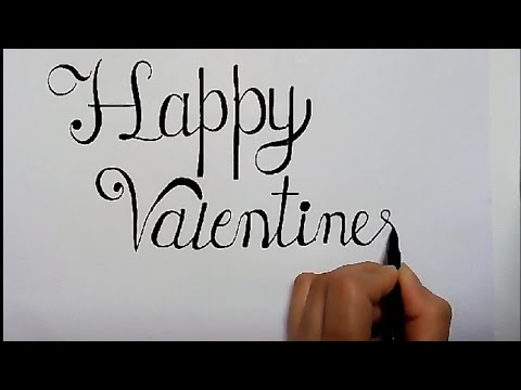 How To Write Happy Valentines Day In Calligraphy Youtube