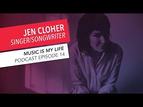 Music Is My Life: Jen Cloher | Episode 14 | Podcast