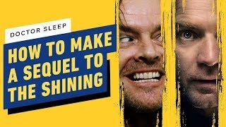 Doctor Sleep: How Do You Make a Sequel to The Shining?