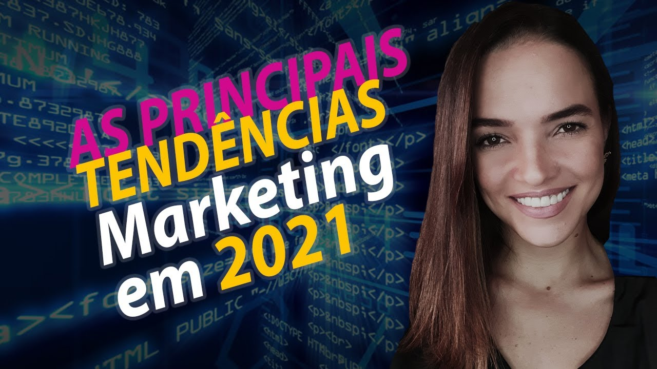 As Principais Tendências de Marketing Digital em 2021 | Por Karol Meier