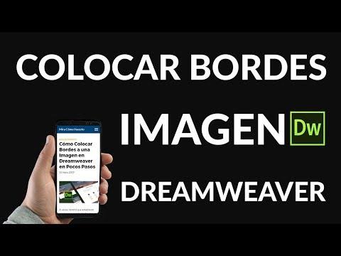 ¿Cómo Colocar Bordes a una Imagen en Dreamweaver?
