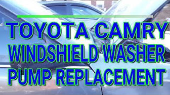 Toyota Camry Windshield Washer Pump Replacement