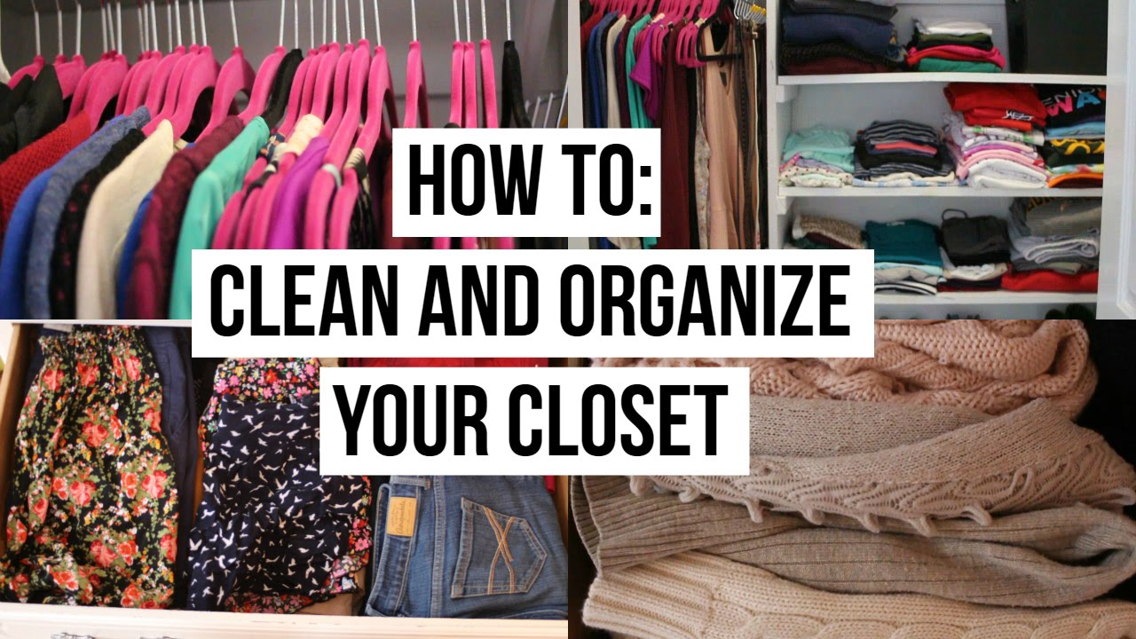 How To: Clean And Organize Your Closet!   YouTube