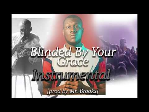 Download Blinded by your grace instrumentals