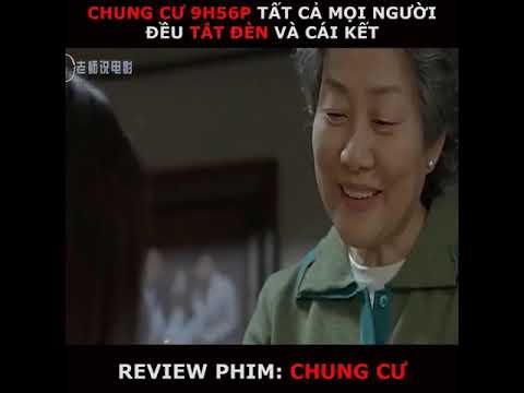 Review Phim : Chung Cư - Tiểu Điệp Review