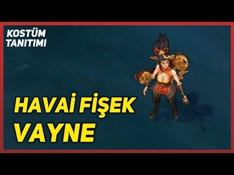 Havai Fişek Vayne (Kostüm Tanıtımı) League Of Legends