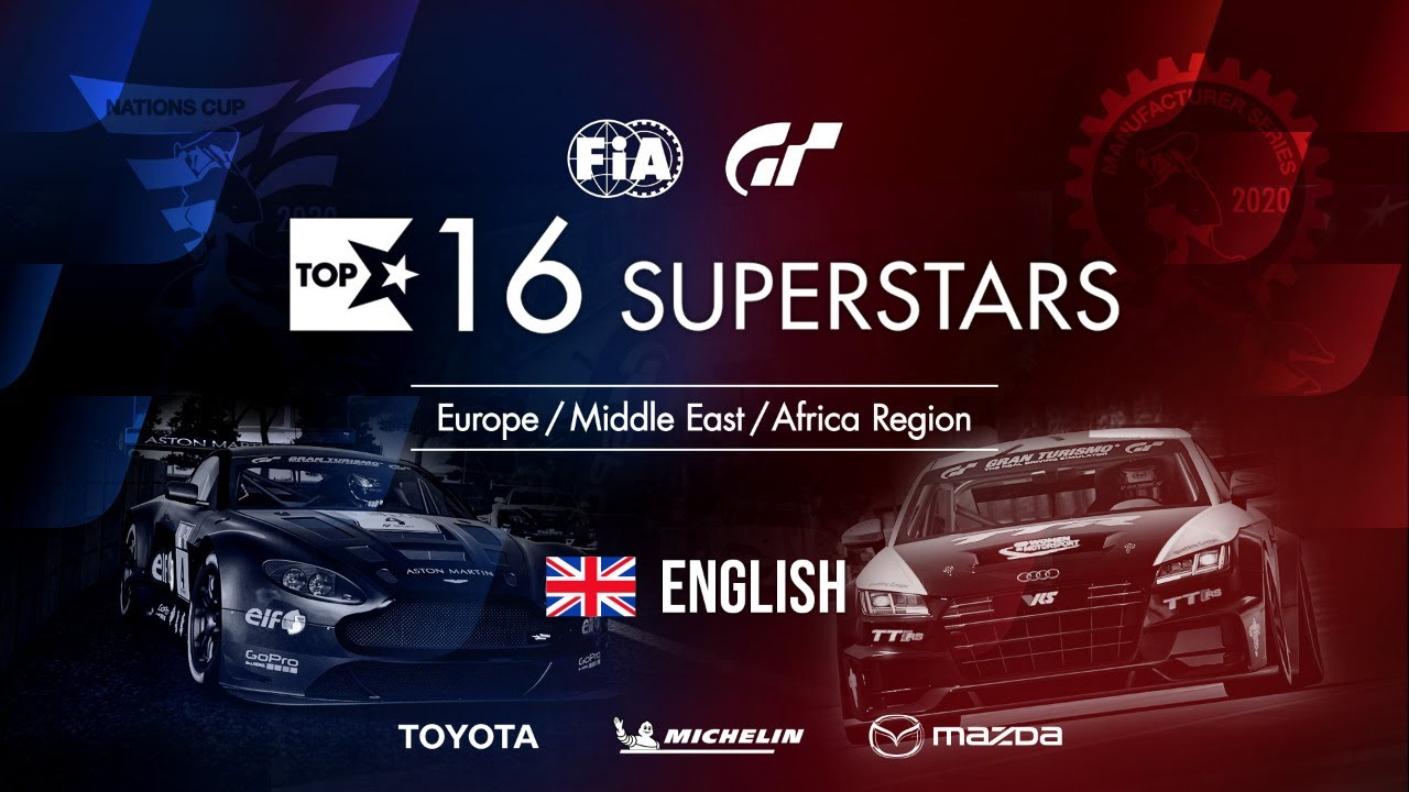 Gran Turismo Sport Top 16 Superstars - Round 30 - EMEA Region [English]