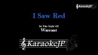 I Saw Red (Karaoke) - Warrant