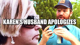 Karen's Husband Apologizes