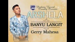 Gerry Mahesa - Banyu Langit - Arshela [Official]
