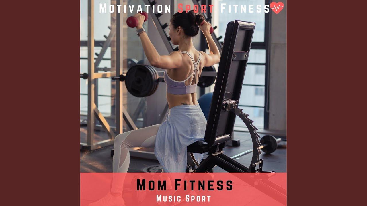 Mom Fitness (Music Sport)