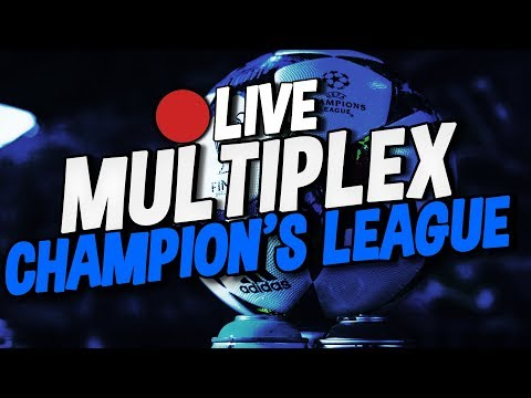 🔴 LIVE ▸ MULTIPLEX LIGUE DES CHAMPIONS - MONACO, LEIPZIG,BVB, REAL,CITY,../ LPC TV