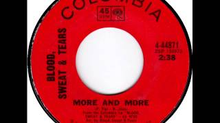 Blood, Sweat & Tears - More And More, Mono 1969 Columbia 45 record.