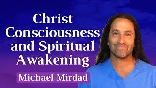 Christ Consciousness and Spiritual Awakening
