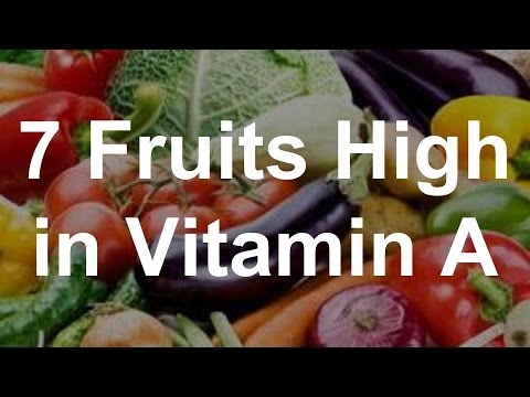 7 Fruits High in Vitamin A - Foods High in Vitamin A