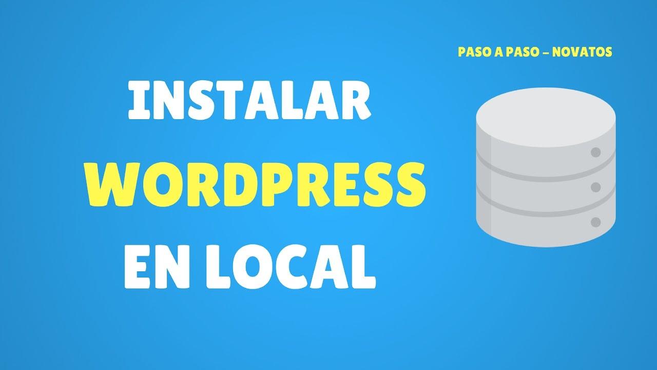 Cómo Instalar Wordpress en Local con DesktopServer - Novatos - YouTube